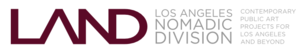 Internship at LAND (Los Angeles Nomadic Division)